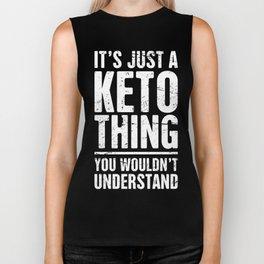 It's Just A Keto Thing Biker Tank