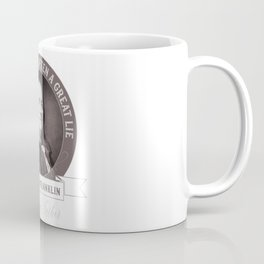 Benjamin Franklin the Whole Truth Coffee Mug