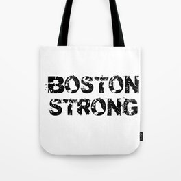 Support BOSTON STRONG Black Grunge Tote Bag