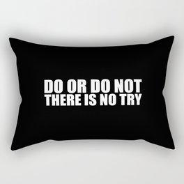 """Do or do not... """"Yoda"""" Life Inspirational Quote Rectangular Pillow"""