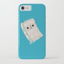 Nothing Really Mattress iPhone Case