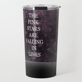 The Pink Stars Are Falling In Lines Travel Mug