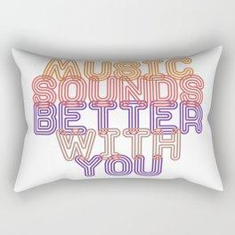 Music Sounds Better With You Rectangular Pillow