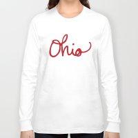 ohio Long Sleeve T-shirts featuring Ohio by Alisha Williams
