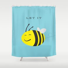 Let it bee. Shower Curtain