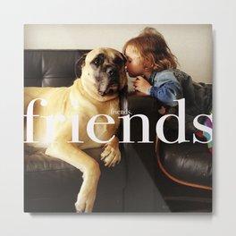 FRIENDS Metal Print