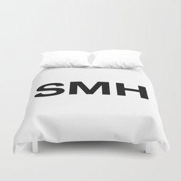 SMH (Shaking My Head) Duvet Cover