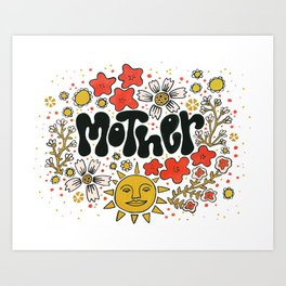 Love your Mother Art Print