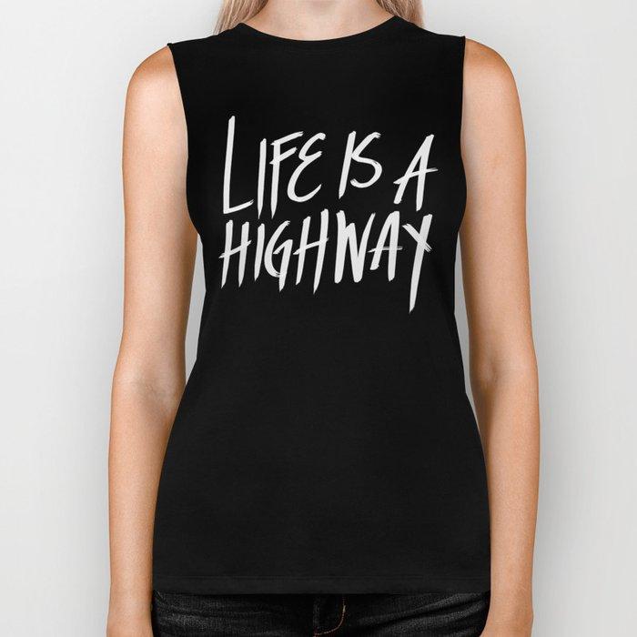 Life Is A Highway Biker Tank