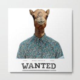 Wanted Camel Metal Print