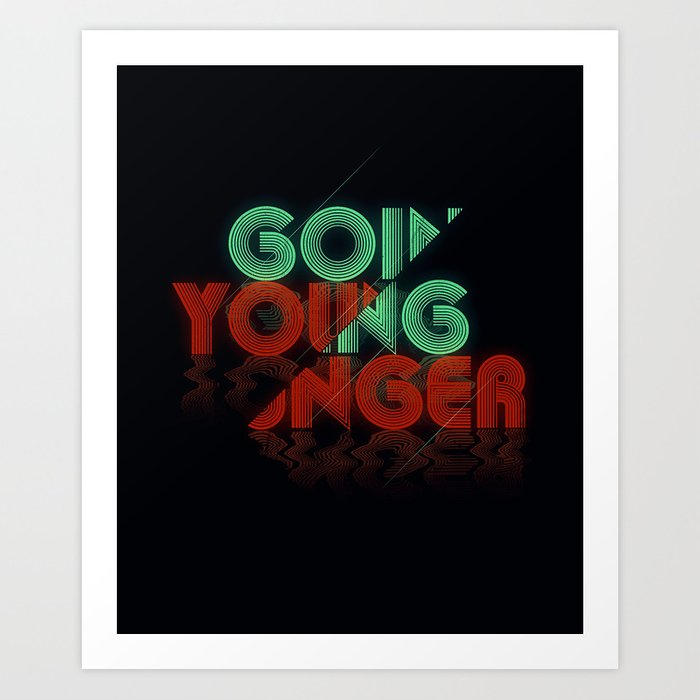 Going Younger Art Print