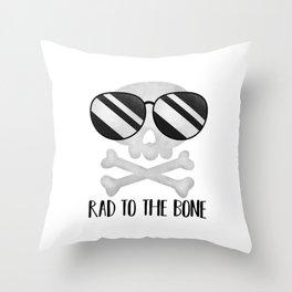 Rad To The Bone Throw Pillow