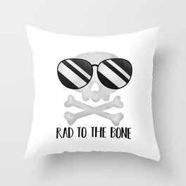 Rad To The Bone Throw Pillow