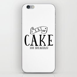 Eat cake for breakfast,kitchen vinyl home cafe family wall funny quote, Present modern home decor iPhone Skin