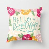 hello beautiful Throw Pillows featuring Hello Beautiful by Jasmine Nora Jones