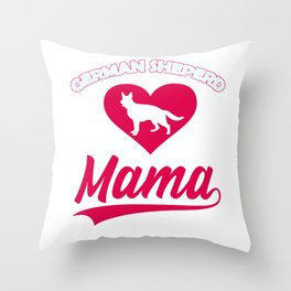 German Sheperd dog Mama with big heart for cute dogs and puppies Throw Pillow