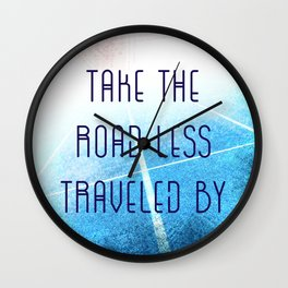 Take The Road Less Traveled By Wall Clock