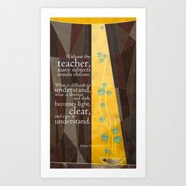 The Teacher Art Print