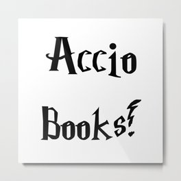 Accio books!  Metal Print