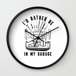I'd rather be the Garage Woodworking Woodturning Wall Clock