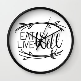 Eat Well Live Well Wall Clock