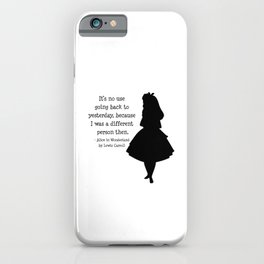 Alice in Wonderland Quote iPhone Case
