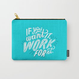 work for it Carry-All Pouch