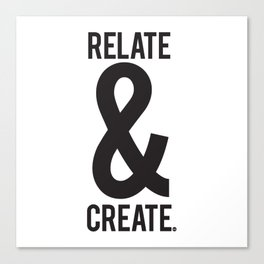 Relate & Create Canvas Print
