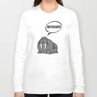 walrus Long Sleeve T-shirts featuring Angry Walrus by Joe Hilditch