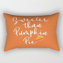 Sweeter than Pumpkin Pie Rectangular Pillow