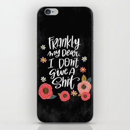 Pretty Swe*ry: Frankly my dear, I don't give a shit iPhone Skin