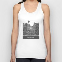 dublin Tank Tops featuring Dublin Map by Map Map Maps