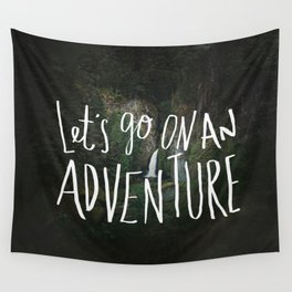 Let's Go on an Adventure Wall Tapestry
