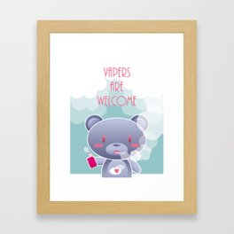 Vapers are Welcome (bear edition) Framed Art Print