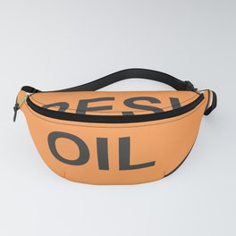 """""""Fresh oil"""" - 3d illustration of yellow roadsign isolated on white background Fanny Pack"""