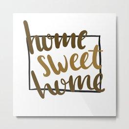 Home Sweet Home-Wyoming Metal Print