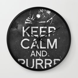 Exo Cat : Keep Calm  And Purrr Meow! Wall Clock