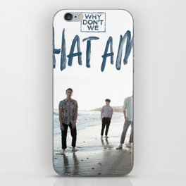 WHY DONT WE WHAT AM I TOUR DATES 2019 2020 ASAMJAWA iPhone Skin