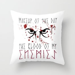 Makeup of the day: The blood of my enemies | Viking design Throw Pillow