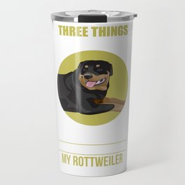 Don't Mess With My Family, Freedom, or My Rottweiler Travel Mug