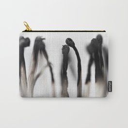 And she did 'Light my fire' but it wasn't everlasting.... (the sequel) Carry-All Pouch