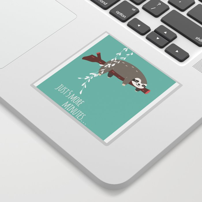 Sloth card - just 5 more minutes Sticker