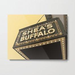 SHEA'S SIGNAGE Metal Print