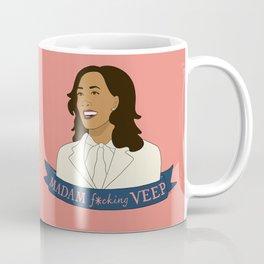 Madam F*cking VEEP - Kamala Harris Coffee Mug