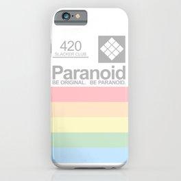BE ORIGINAL. BE PARANOID. iPhone Case