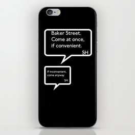 Sherlock Text Message - Come At Once iPhone Skin