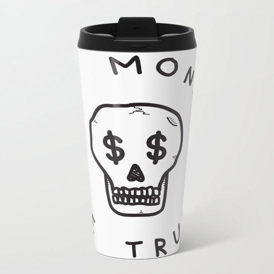 In Money We Trust Metal Travel Mug