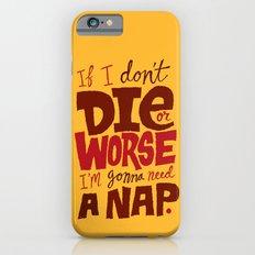 Die or Worse Slim Case iPhone 6s