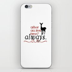 Harry Potter Severus Snape After all this time? - Always. iPhone & iPod Skin