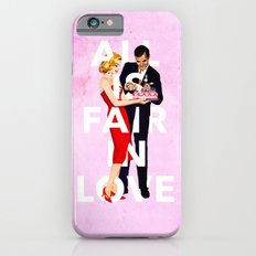 All Is Fair In Love Slim Case iPhone 6